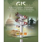 GIS for Decision Support and Public Policy Making by Christopher Thomas