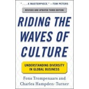 Riding the Waves of Culture: Understanding Diversity in Global Business by Fons Trompenaars