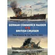German Commerce Raider Vs British Cruiser by Robert Forczyk