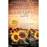Living an Abundant Life by Sandy Forster