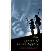 Secret of Sarah Revere by Ann Rinaldi