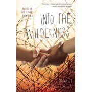 Into the Wilderness by Mandy Hager