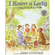 I Know a Lady by Charlotte Zolotow