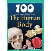 100 Things You Should Know about the Human Body by Steve Parker