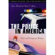 The Police in America by Steven Brandl