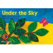 Under the Sky by Rozanne Lanczak Williams