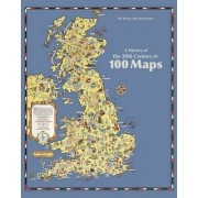 A History of the 20th Century in 100 Maps by Tom Harper