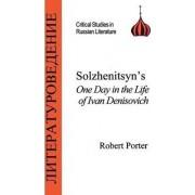Solzhenitsyn's One Day in the Life of Ivan Denisovich by Robert Porter