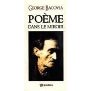 Poeme dans le miroir - George Bacovia
