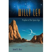 Willy Ley: From Rocketeer to the Far Side of the Moon