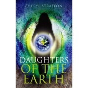 Daughters of the Earth by Cheryl Straffon