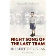 Night song of the last tram by Robert Douglas