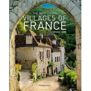 The Best Loved Villages of France by Stephane Bern