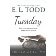 Tuesday by E Todd