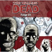 The Walking Dead Band 1: The Walking Dead Folge 01 (1 Audio-CD)