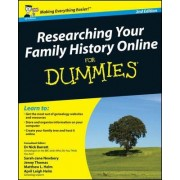 Researching Your Family History Online For Dummies by Sarah Newbery