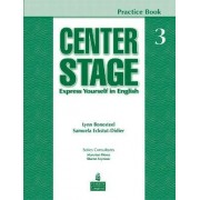 Center Stage 3 Practice Book: Students Book Level 3 by Lynn Bonesteel