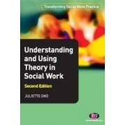 Oko, J: Understanding And Using Theory In Social Work