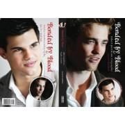 Bonded by Blood: The Robert Pattinson & Taylor Lautner Biography by Garrett Baldwin