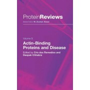 Actin-binding Proteins and Disease by Cristobal G.dos Remedios