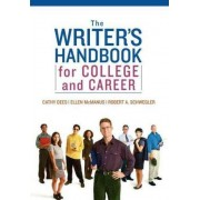 The Writer's Handbook for College and Career by Cathy Dees