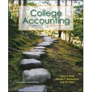 College Accounting CH 1-29 with Annual Report by John J. Wild