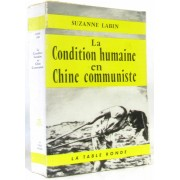 La Condition Humaine En Chine Communiste.