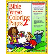 Bible Verse Coloring Pages: No. 2 by Gospel Light