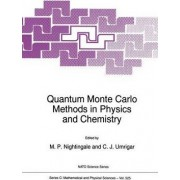 Quantum Monte Carlo Methods in Physics and Chemistry by M.P. Nightingale