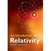 An Introduction to Relativity by Jayant Vishnu Narlikar