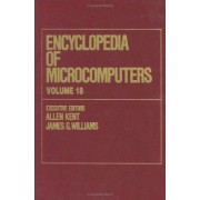 Encyclopedia of Microcomputers: Teaching Critical Thinking and Problem Solving to Truth-Functional Logic Volume 18 by Allen Kent