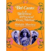 Bel Canto by Mathilde Marchesi