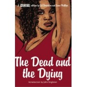 Criminal: The Dead and the Dying v. 3 by Ed Brubaker