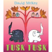 Tusk Tusk by David McKee