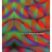 Autogenic Structures by Evan Douglis