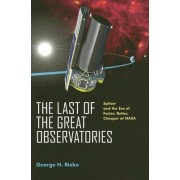The Last of the Great Observatories by G. H. Rieke