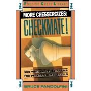 More Chessercizes: Checkmate by Bruce Pandolfini