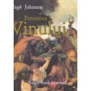 Povestea vinului - Hugh Johnson