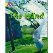 Collins Big Cat: The Wind: Band 03/Yellow by Monica Hughes