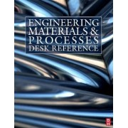 Engineering Materials and Processes Desk Reference by Michael Ashby