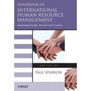Handbook of International Human Resource Management by Paul Sparrow