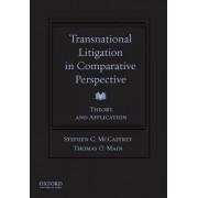 Transnational Litigation in Comparative Perspective by Stephen McCaffrey