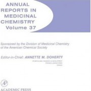 Annual Reports in Medicinal Chemistry: Volume 37 by Annette M. Doherty