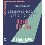 Broadway Babies Say Goodnight by Mark Steyn