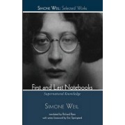 First and Last Notebooks by Simone Weil