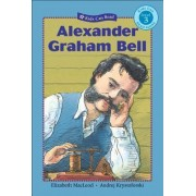 Alexander Graham Bell by Elizabeth Macleod