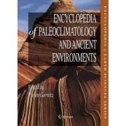 Encyclopedia of Paleoclimatology and Ancient Environments by Vivien Gornitz