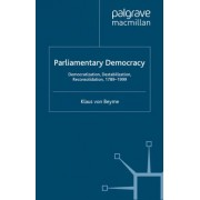 Parliamentary Democracy by K. von Beyme