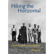 Hiking the Horizontal by Liz Lerman