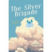 The Silver Brigade